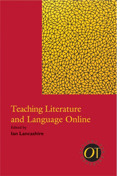 Teaching Literature and Language Online